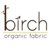 Birch Organic Fabrics Biostoffe