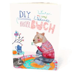 Frau Ottilie - DIY-Bastelbuch Winter & Weihnachten